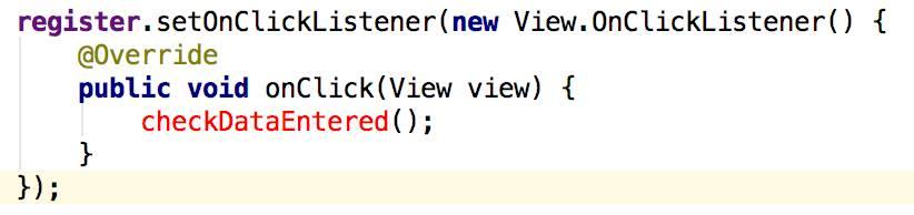 OnClickListener (CheckDataEntered)